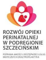 Rozw�j Opieki Perinatalnej w Podregionie Szczeci�skim